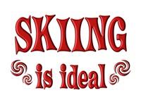 <b>SKIING IS IDEAL</b>