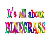 <b>ALL ABOUT BLUEGRASS</b>