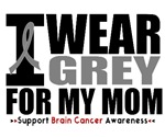 I Wear Grey (Mom) Brain Cancer Shirts & Gifts