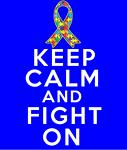 Autism Keep Calm and Fight On