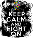 Autism Keep Calm Fight On Shirts