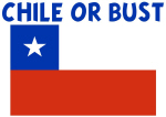 CHILE OR BUST
