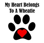 My Heart Belongs To A Wheatie
