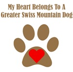 My Heart Belongs To A Greater Swiss Mountain Dog