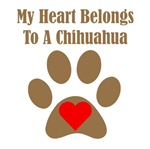 My Heart Belongs To A Chihuahua