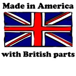 Made In America With British Parts