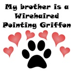 My Brother Is A Wirehaired Pointing Griffon