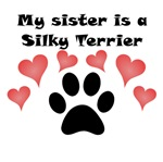 My Sister Is A Silky Terrier