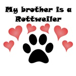 My Brother Is A Rottweiler