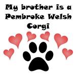 My Brother Is A Pembroke Welsh Corgi