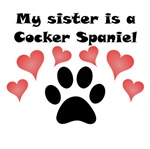 My Sister Is A Cocker Spaniel
