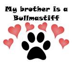 My Brother Is A Bullmastiff