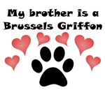 My Brother Is A Brussels Griffon