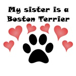 My Sister Is A Boston Terrier