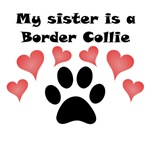 My Sister Is A Border Collie