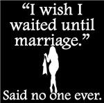 Said No One Ever: I Wish I Waited Until Marriage