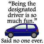 Said No One Ever: Designated Driver
