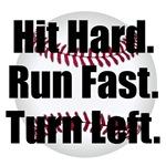 Hit Hard Run Fast Turn Left