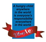 A Hungry child anywhere in the World is everyone's