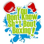 You Don't Know Anything About Boxing