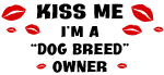 Kiss Me Dog Breed Owner