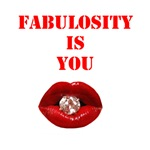 Fabulosity Is You