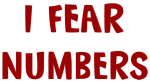 I Fear NUMBERS