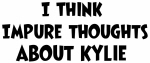 Kylie (impure thoughts}