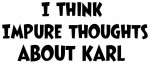Karl (impure thoughts}
