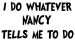 Whatever Nancy says