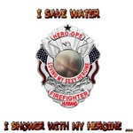 Save Water- Firefighter Heroine