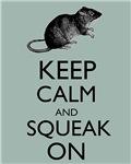 Keep Calm and Squeak On Pet Rat Humor Parody