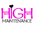 High Maintenance Tshirts and Gifts