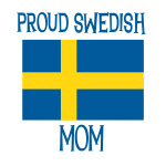 Proud Swedish Mom