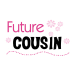 Future Cousin (pink)