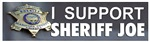 I SUPPORT SHERIFF JOE