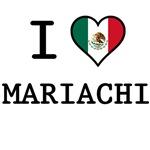 I Love Mariachi T-Shirts