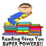 Reading Gives You Super Powers