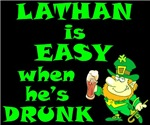 Lathan is EASY when he's DRUNK (Style A)