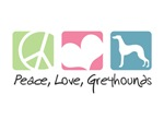 Peace, Love, Greyhounds