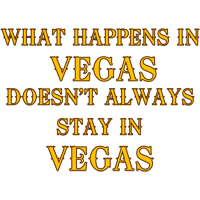 What happens in Vegas...