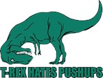 T-Rex hates pushups