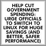 Help cut government spending...Linux