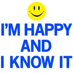 I'm Happy and I Know It