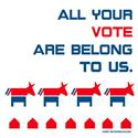 All Your Vote Are Belong to Us
