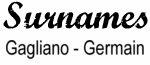 Vintage Surname - Gagliano - Germain