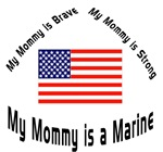 My mommy is brave Marine