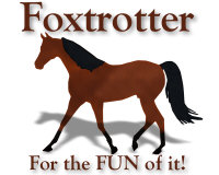 Foxtrotter For the FUN of it!