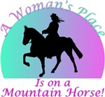 A womans place is on a Mountain Horse!
