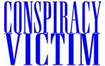 Conspiracy Victim